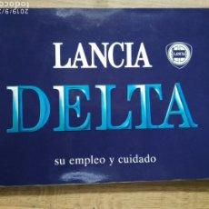 Coches y Motocicletas: MANUAL LANCIA DELTA 1988. Lote 175434385