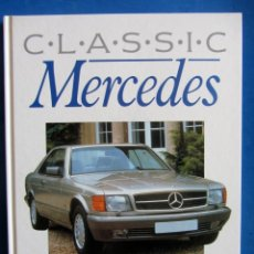 Coches y Motocicletas: CLASSIC MERCEDES. FOREWORD BY ALAN JONES. . Lote 175437179