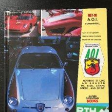Coches y Motocicletas: ABARTH AOI OWNERS INTERNATIONAL ALFRED COSENTINO BOOKS - 007-91 - FIAT ALFA ROMEO LANCIA. Lote 175463279