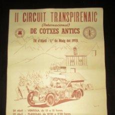 Coches y Motocicletas: CARTEL ORIGINAL DEL 2º CIRCUIT TRANSPIRENAIC DE COTXES ANTICS DEL 78. ANTIC CLUB CAR DE CATALUNYA.. Lote 175709858