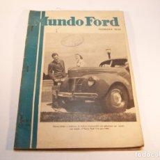 Coches y Motocicletas: LOTE DE 4 REVISTAS MUNDO FORD. FEBRERO, MARZO, ABRIL, MAYO DE 1940. AÑO XVI. Nº 191 AL 194. RARAS.. Lote 175745665