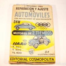 Coches y Motocicletas: REPARACIÓN Y AJUSTE DE AUTOMÓVILES CON INDICACIONES DE MANTENIMIENTO. MOTORES DE 2 TIEMPOS. 1964.. Lote 175746002