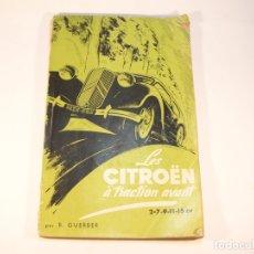 Coches y Motocicletas: LES CITROËN À TRACTION AVANT. 2-7-11-15 CV. R. GUERBER. PARÍS. 1951. FACTURA DE VENTA CITROËN 11 BL.. Lote 175747074