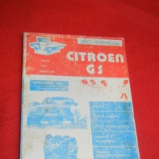 Coches y Motocicletas: CITROEN GS TODOS LOS MODELOS, DE ANTONIO Y JOSE MADUEÑO LEAL - 1978. Lote 176086604