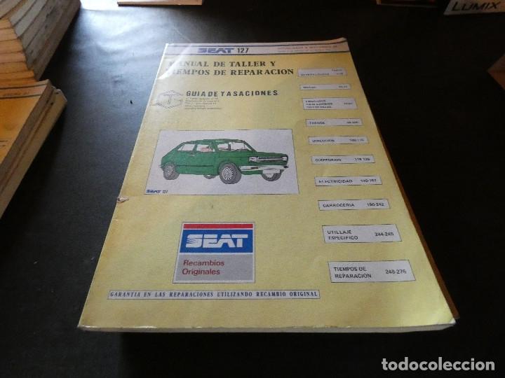 MANUAL DE TALLER Y TIEMPOS DE REPARACION SEAT 127 SEPTEIMBRE 84 (Coches y Motocicletas Antiguas y Clásicas - Catálogos, Publicidad y Libros de mecánica)