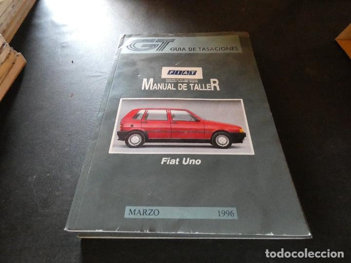 GUIA TASACIONES MANUAL DE TALLER FIAT UNO MARZO 1996 (Coches y Motocicletas Antiguas y Clásicas - Catálogos, Publicidad y Libros de mecánica)