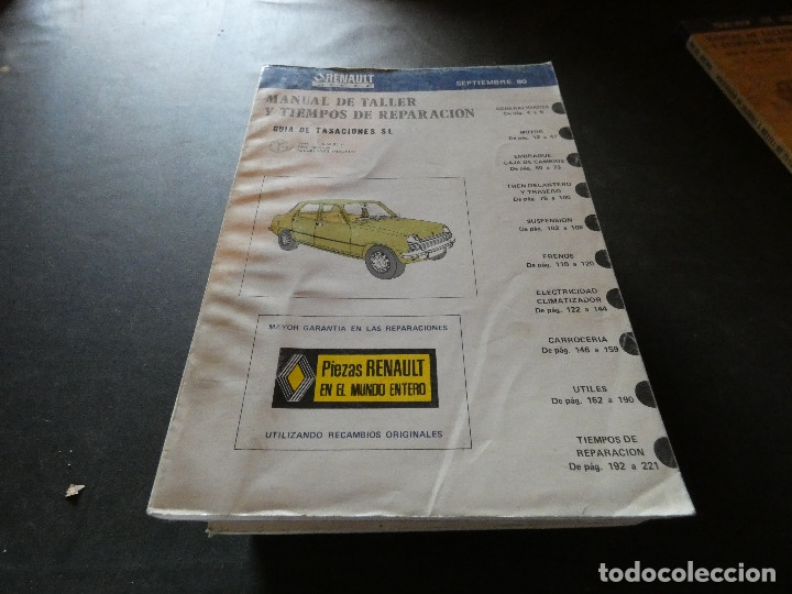MANUAL DE TALLER Y TIEMPOS DE REPEARACION RENAULT 7 FEBRERO 1980 (Coches y Motocicletas Antiguas y Clásicas - Catálogos, Publicidad y Libros de mecánica)
