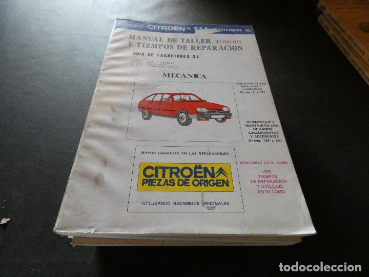 MANUAL DE TALLER Y TIEMPOS DE REPEARACION CITROEN GSA TOMO III NOVIEMBRE 1980 (Coches y Motocicletas Antiguas y Clásicas - Catálogos, Publicidad y Libros de mecánica)