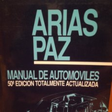 Coches y Motocicletas: ARIAS PAZ MANUAL DE AUTOMÓVILES. Lote 176513725