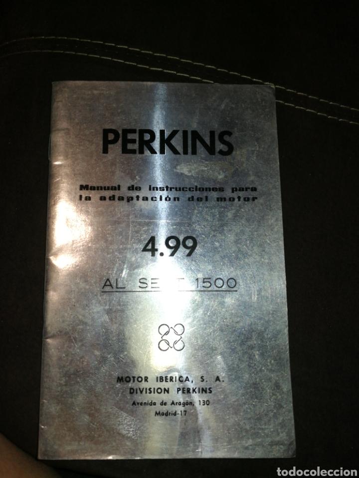 PERKINS, MANUAL INSTRUCCIONES PARA SEAT 1500,AÑO 1965. (Coches y Motocicletas Antiguas y Clásicas - Catálogos, Publicidad y Libros de mecánica)