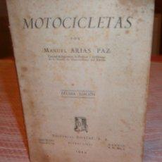 Coches y Motocicletas: MOTOCICLETAS POR MANUEL ARIAS PAZ EDITORIAL DOSSAT S,A AÑO 1954. Lote 176698802