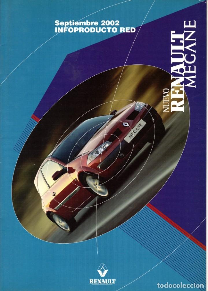 CATALOGO NUEVO RENAULT MEGANE INFOPRODUCTO RED SEPTIEMBRE 2002 (Coches y Motocicletas Antiguas y Clásicas - Catálogos, Publicidad y Libros de mecánica)