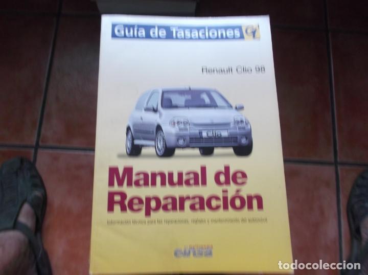 GUIA DE TASACIONES GT, MANUAL DE REPARACION, RENAULT CLIO 98 (Coches y Motocicletas Antiguas y Clásicas - Catálogos, Publicidad y Libros de mecánica)
