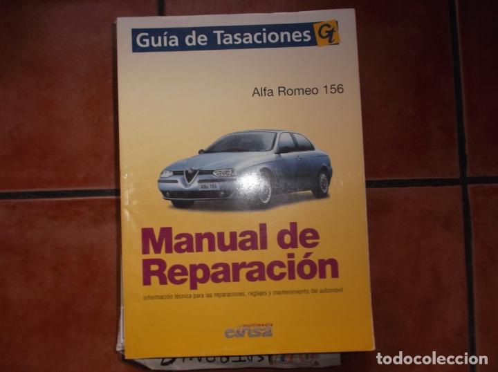 GUIA DE TASACIONES GT, MANUAL DE REPARACION, ALFA ROMEO 156 (Coches y Motocicletas Antiguas y Clásicas - Catálogos, Publicidad y Libros de mecánica)