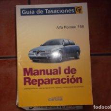 Coches y Motocicletas: GUIA DE TASACIONES GT, MANUAL DE REPARACION, ALFA ROMEO 156. Lote 176805667
