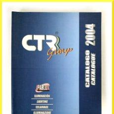 Coches y Motocicletas: CATALOGO CTR GROUP - CATALOGO 2004 IPARLUX - ILUMINACIÓN AUTOMOVIL. Lote 51011488