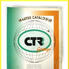 Coches y Motocicletas: CATALOGO CTR GROUP - MASTER CATALOGUE 2002 - AUTO AIR CONDITIONING PARTS & TOOLS. Lote 59021685