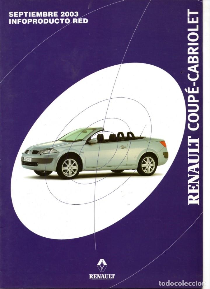 CATALOGO RENAULT COUPE-CABRIOLET MEGANE INFOPRODUCTO RED SEPTIEMBRE 2003 (Coches y Motocicletas Antiguas y Clásicas - Catálogos, Publicidad y Libros de mecánica)