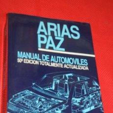 Coches y Motocicletas: ARIAS-PAZ MANUAL DE AUTOMOVILES 50 EDICION - ED.DOSSAT 1990. Lote 176912860