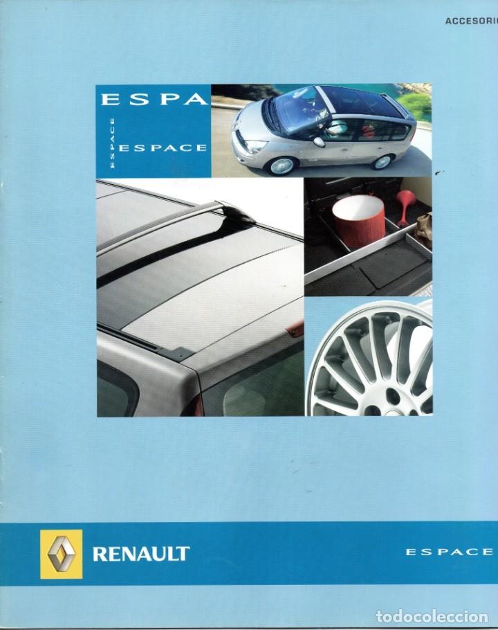 CATALOGO RENAULT ESPACE ACCESORIOS ABRIL 2006 (Coches y Motocicletas Antiguas y Clásicas - Catálogos, Publicidad y Libros de mecánica)