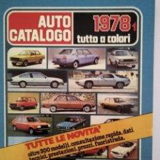 Coches y Motocicletas: AUTO CATALOGO 1978 EN ITALIANO ANNO VI NR 4 1978 1 EDIZIONE A.I.D.. Lote 177780382