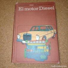 Coches y Motocicletas: EL MOTOR DIÉSEL, CEAC. Lote 177834628