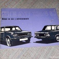 Coches y Motocicletas: SEAT 124 D MANUAL DE USO Y ENTRETENIMIENTO 1ª EDICION 1977. Lote 178052978