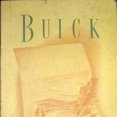 Coches y Motocicletas: MANUAL DE USO Y MANTENIMIENTO DE BUICK, ORIGINAL DE 1950. BUICK OWNER'S GUIDE.. Lote 178055262