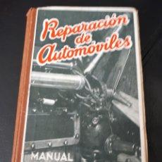 Coches y Motocicletas: REPARACION DE AUTOMOVILES. MANUAL PRACTICO. Lote 178279088