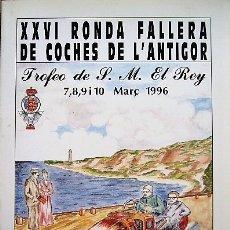 Coches y Motocicletas: XXVI RONDA FALLERA DE COCHES DE L'ANTIGOR. Lote 178368341