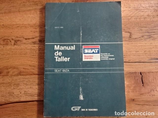 MANUAL DE TALLER IBIZA (Coches y Motocicletas Antiguas y Clásicas - Catálogos, Publicidad y Libros de mecánica)