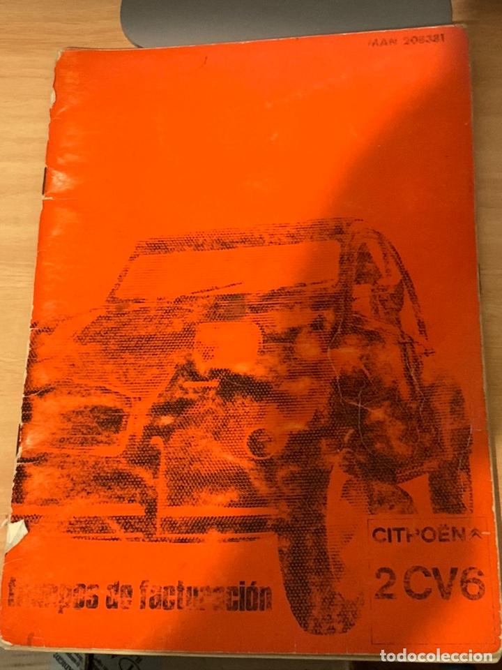 MANUAL ORIGINAL DE CITROEN TIEMPOS DE FACTURACIÓN CITROEN 2CV (Coches y Motocicletas Antiguas y Clásicas - Catálogos, Publicidad y Libros de mecánica)