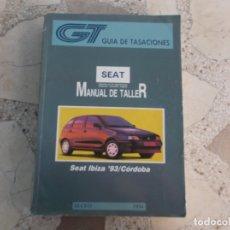 Coches y Motocicletas: GT GUIA DE TASACIONES MANUAL DEL TALLER SEAT IBIZA 93/CORDOBA, 1994. Lote 178857922
