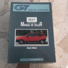 Coches y Motocicletas: GT GUIA DE TASACIONES MANUAL DEL TALLER SEAT IBIZA , 1991. Lote 178857997