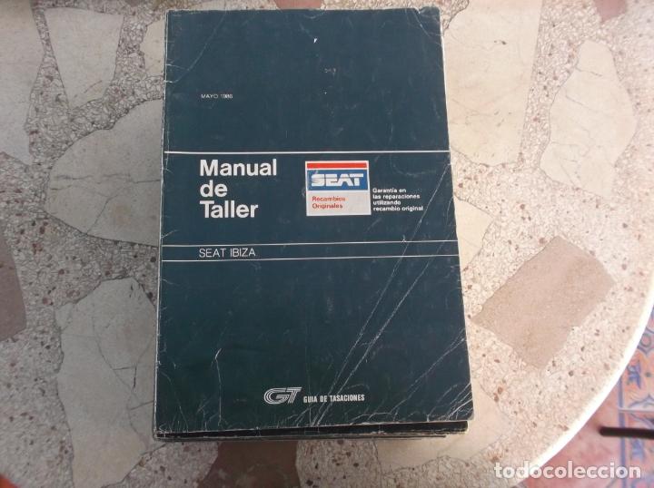 GT GUIA DE TASACIONES MANUAL DEL TALLER SEAT IBIZA , 1986 (Coches y Motocicletas Antiguas y Clásicas - Catálogos, Publicidad y Libros de mecánica)