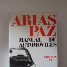 Coches y Motocicletas: MANUAL DE AUTOMOVILES. ARIAS PAZ. EDITORIAL DOSSAT. 47ª EDICION, 1986.. Lote 178913577