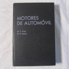 Coches y Motocicletas: MOTORES DE AUTOMÓVIL TEORÍA, CÁLCULO Y ESTRUCTURA DE LOS MOTORES DE COMBUSTIÓN INTERNA 1981. Lote 179041206