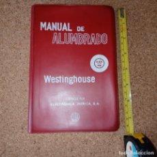 Coches y Motocicletas: MANUAL DE ALUMBRADO WESTINGHOUSE. Lote 179151021