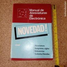 Coches y Motocicletas: MANUAL DE ABREVIATURAS DE ELECTRÓNICA. Lote 179151237