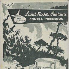 Coches y Motocicletas: ANUNCIO * LAND ROVER SANTANA , CONTRA INCENDIOS * AÑO 1961. Lote 179210623