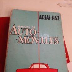 Coches y Motocicletas: MANUAL AUTOMÓVILES EDICIÓN 33 AÑO 1965 ARIAS PAZ. Lote 179522656