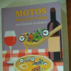 Carros e motociclos: MOTOS HASTA EN LA SOPA VICENTE BELDA. Lote 180099985