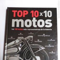 Coches y Motocicletas: MOTOS . TOP 10 X 10 MOTOS . LAS 100 MOTOS MÁS REPRESENTATIVAS DE LA HISTORIA. Lote 180121167