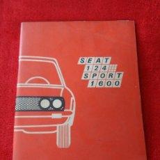 Automobili e Motociclette: SEAT 124 SPORT 1600 DE 1970 MANUAL DE USUARIO PRIMERA EDICION AGOSTO 1970. Lote 180344802