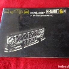 Coches y Motocicletas: CATALOGO MANUAL DE CONDUCCION Y ENTRETENIMIENTO CONSERVACION RENAULT 6 AÑO 1971 -- 1ª EDICIÓN. Lote 180386815