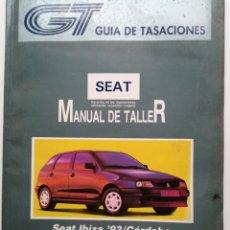 Coches y Motocicletas: GUÍA DE TASACIONES SEAT IBIZA CÓRDOBA MANUAL DE TALLER. Lote 181400672