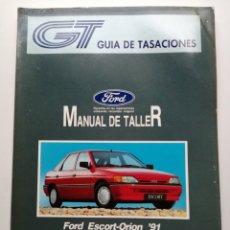 Coches y Motocicletas: GUÍA DE TASACIONES FORD ESCORT ORION MANUAL DE TALLER. Lote 181400935