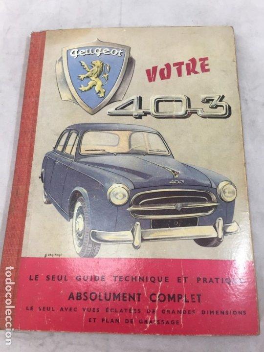 MANUAL PEUGEOT 403 EN FRANCÉS ILUSTRADO CON LAMINA DESPLEGABLE (Coches y Motocicletas Antiguas y Clásicas - Catálogos, Publicidad y Libros de mecánica)