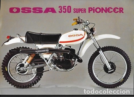 MOTOCICLETA OSSA 350 SUPER PIONEER (Coches y Motocicletas Antiguas y Clásicas - Catálogos, Publicidad y Libros de mecánica)