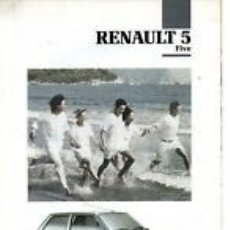 Coches y Motocicletas: CATALOGO RENAULT 5 FIVE JULIO 1991. Lote 181963600